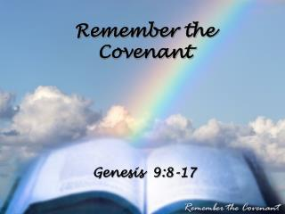 Remember the Covenant