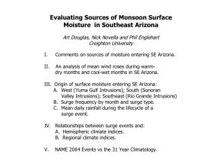 Summer 2004 Climate Indices  Expected to Influence the Frequency of SE Arizona Seepage