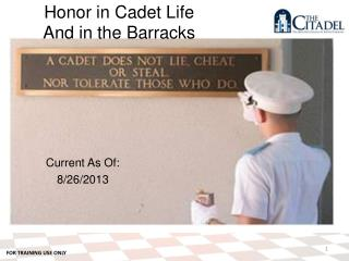 Honor in Cadet Life And in the Barracks