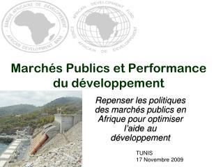 Marchés Publics et Performance du développement