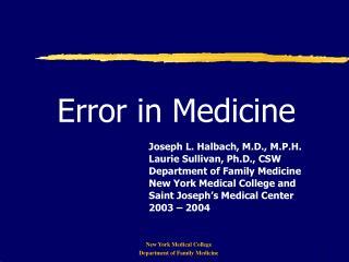 Error in Medicine