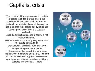 "Capitalist crisis shaped specially by the huge ""financialisation"" since 1980"