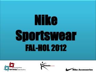 Nike  Sportswear FAL-HOL 2012