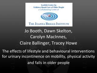 Jo Booth, Dawn Skelton,  Carolyn MacInnes,  Claire Ballinger, Tracey Howe