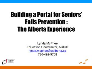Building a Portal for Seniors� Falls Prevention : The Alberta Experience