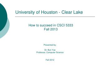 How to succeed in CSCI 5333 Fall 2013