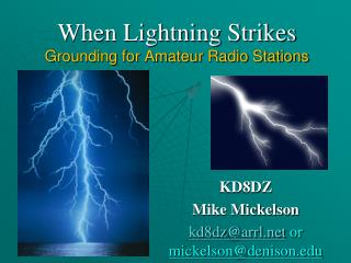 When Lightning Strikes Grounding for Amateur Radio Stations