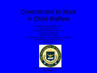 Commitment to Work  in Child Welfare