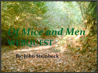 Of Mice and Men WEBQUEST