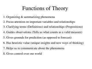 Functions of Theory