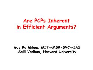 Are PCPs Inherent in Efficient Arguments?
