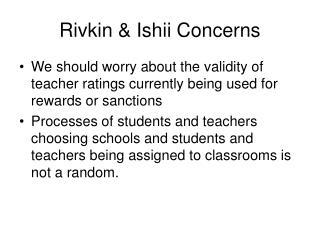 Rivkin & Ishii Concerns
