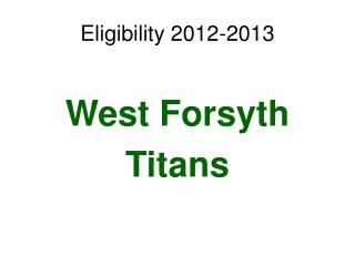 Eligibility 2012-2013