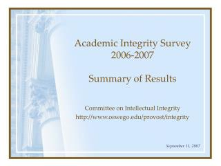 Academic Integrity Survey 2006-2007 Summary of Results