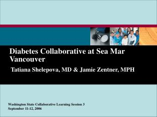 Washington State Collaborative Diabetes Collaborative at Sea ...