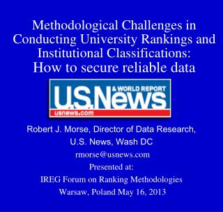 Methodological Challenges in Conducting University Rankings and Institutional Classifications:  How to secure reliable