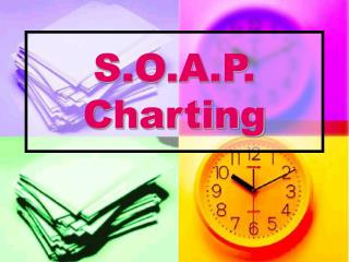 S.O.A.P. Charting