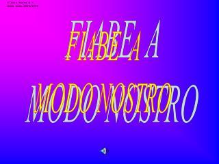 FIABE  A  MODO NOSTRO