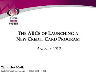 The ABCs of Launching a  New Credit Card Program