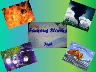 Famous Storms
