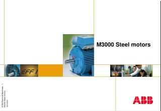 M3000 Steel motors