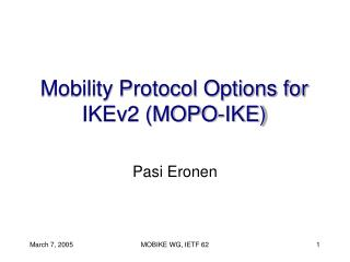 Mobility Protocol Options for IKEv2 (MOPO-IKE)