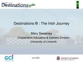 Destinations  ®  : The Irish Journey