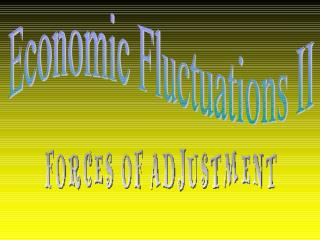Goal: To develop a model of economic fluctuations