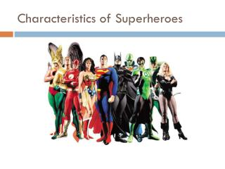 Characteristics of Superheroes