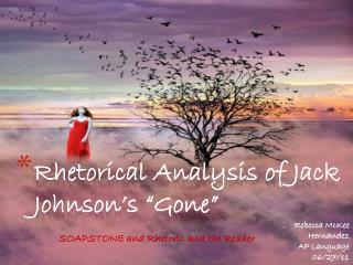"Rhetorical Analysis of Jack Johnson's ""Gone"""