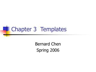 Chapter 3  Templates