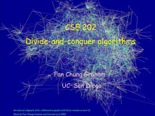 CSE 202 Divide-and-conquer algorithms