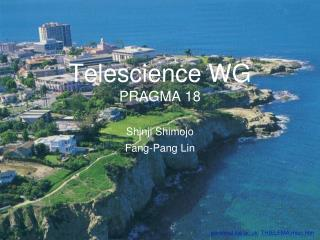 Telescience WG PRAGMA 18
