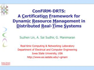ConFiRM-DRTS:  A  C ertificati on F ramework for Dynam i c  R esource  M anagement in  D istributed  R eal- T ime  S ys