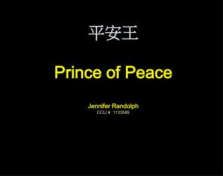 平安王 Prince of Peace Jennifer Randolph CCLI #  1133585
