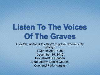 Listen To The Voices Of The Graves