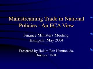 Mainstreaming Trade in National Policies - An ECA View