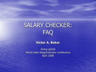 SALARY CHECKER: FAQ