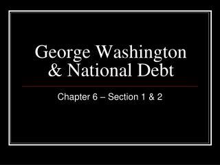 George Washington & National Debt