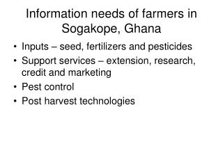 Information needs of farmers in Sogakope, Ghana