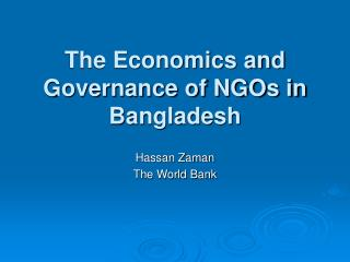 The Economics and Governance of NGOs in Bangladesh