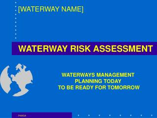 WATERWAY RISK ASSESSMENT