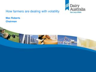 How farmers are dealing with volatility