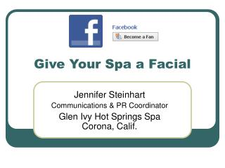 Give Your Spa a Facial
