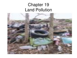 Ppt land pollution powerpoint presentation id 1560746 for Soil pollution definition