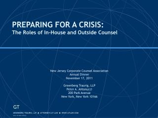 PREPARING FOR A CRISIS: The Roles of In-House and Outside Counsel