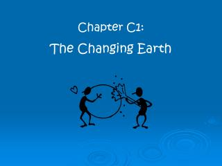 Chapter C1: The Changing Earth