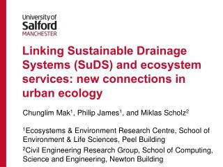 Linking Sustainable Drainage Systems ( SuDS ) and ecosystem services: new connections in urban ecology