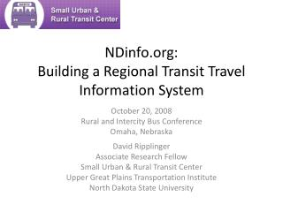 NDinfo.org:  Building a Regional Transit Travel Information System