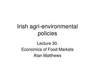 Irish agri-environmental policies